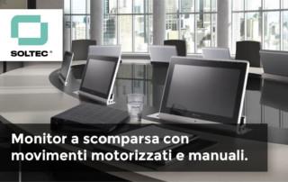 Soltec presenta i monitor a scomparsa con movimenti motorizzati e manuali