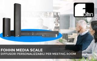 FOHHN MEDIA SCALE - Diffusori personalizzabili per meeting room