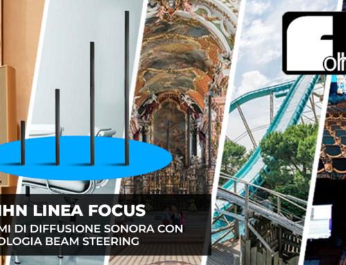 FOHHN LINEA FOCUS: sistemi di diffusione sonora con tecnologia Beam Steering